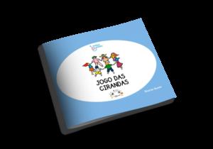 E-book: Jogo das Cirandas 1 E-book: Jogo das Cirandas