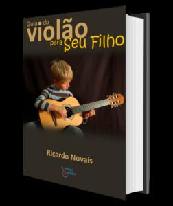 Guia do Violão para Seu Filho - Para dar aos pais de seus alunos 1 Guia do Violão para Seu Filho - Para dar aos pais de seus alunos
