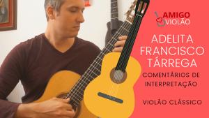 Adelita – Francisco Tárrega